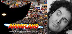 Francesco Chiatante | Animeland | Vite da Peter Pan