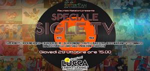 Speciale sigle Tv - Lucca Comics