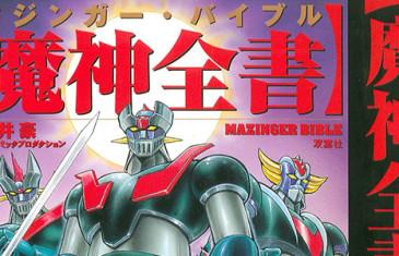 Mazinger Bible, la bibbia dei robot di Go Nagai