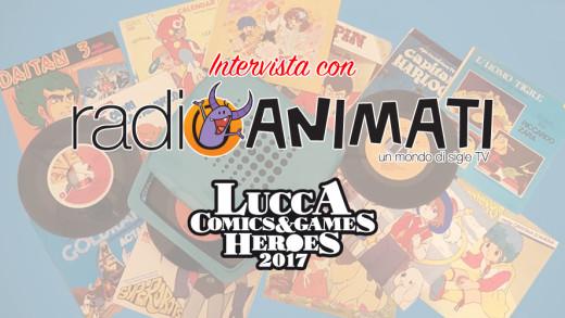 Radio Animati Lucca Comics 2017