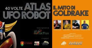40 anni di Atlas Ufo Robot Goldrake al Napoli Comicon 2018