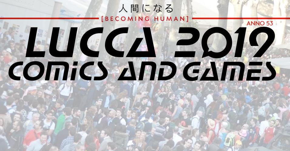 Lucca Comics 2019 | eventi | ospiti | consigli