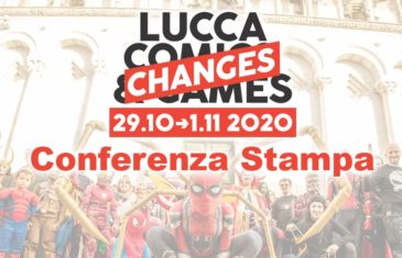 Lucca Changes: Focus sulla Conferenza stampa